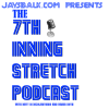 The 7th Inning Stretch Podcast #28: A Dose of Optimism